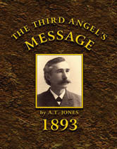 The Third Angel's Message: 1893 General Conference Bulletin