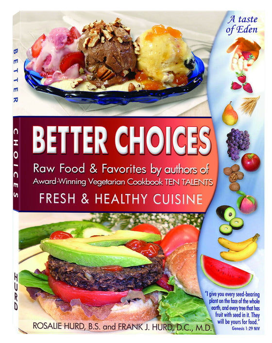 Better Choices - Fresh & Healthy Cuisine Vegetarian Cookbook