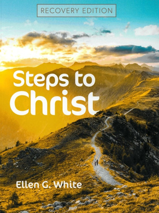 Steps to Christ Recovery Edition