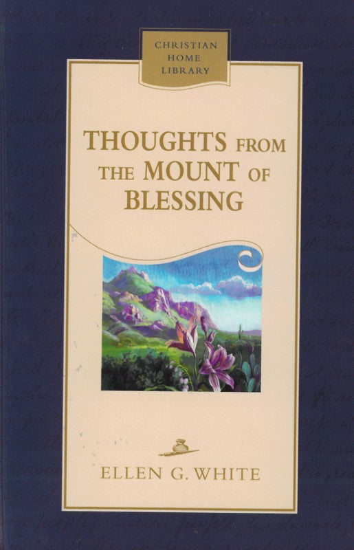 Thoughts from the Mount of Blessing, CHL