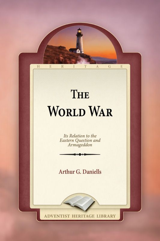 The World War: Its relation to the Eastern Question and Armageddon