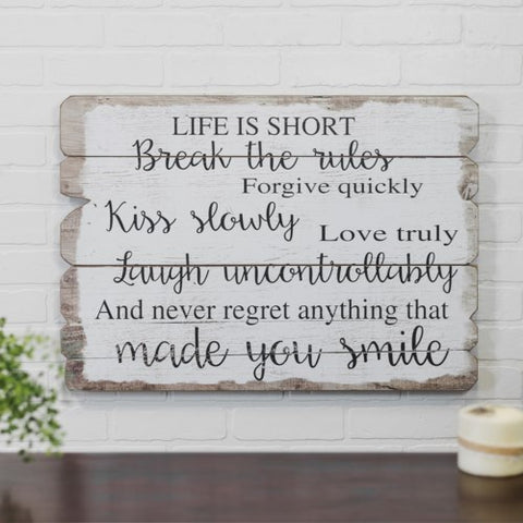 Life is Short Wood Sign