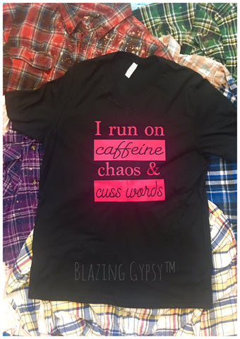 Coffee, Chaos & Cuss Words T Shirt