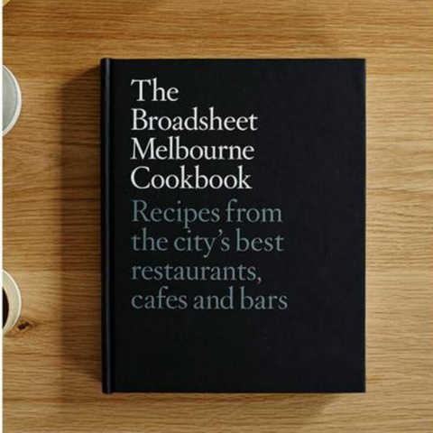 The Broadsheet Melbourne Cookbook | The Design Edit