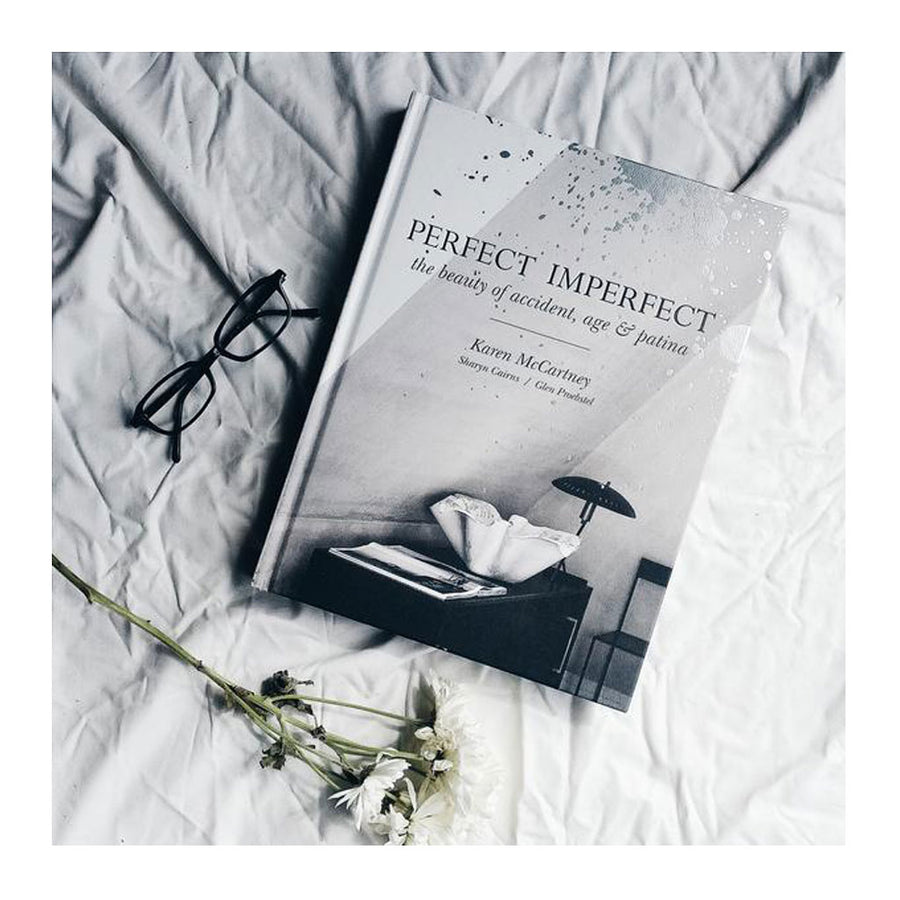 Coffee Table Books-Murdoch - Karen McCartney, Sharyn Cairns + Glen Proebstel - Perfect Imperfect: The Beauty of Accident, Age & Patina - 9781743364819