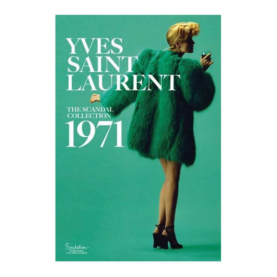 Coffee Table Books - Abrams -  Oliver Saillard + Dominique Veillon - Yves Saint Laurent: The Scandal Collection - 9781419724657