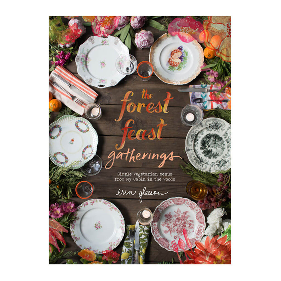 Abrams - Erin Gleeson - Forest Feast Gatherings - ISBN 9781419722455 - Front
