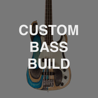 CUSTOM BASS BUILD