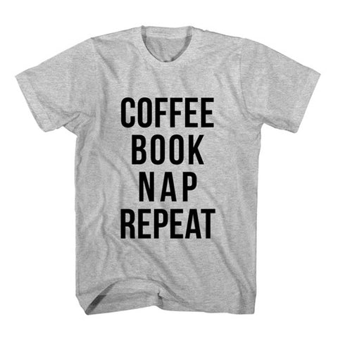 T-Shirt Coffee Book Nap Repeat