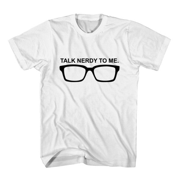 T-Shirt Talk Nerdy To Me