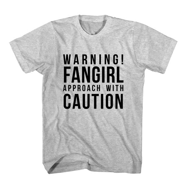 T-Shirt Warning Fangirl Approach With Caution