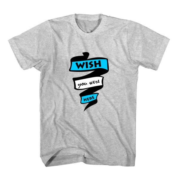 T-Shirt Wish You Were Here