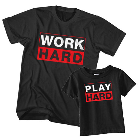 Matching T-Shirt Father Work Hard Son Play Hard