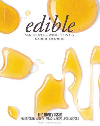 Edible Vancouver December 2020 Issue Featuring BCB Honey