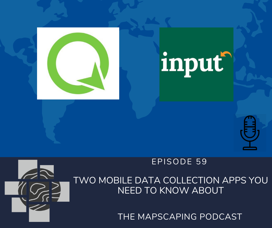 Best free GIS data collection apps. GIS podcast for the geospatial professionals