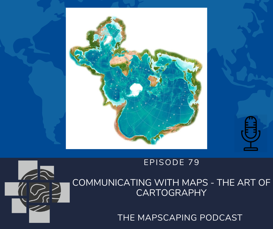 Communicating with maps - The art of cartography