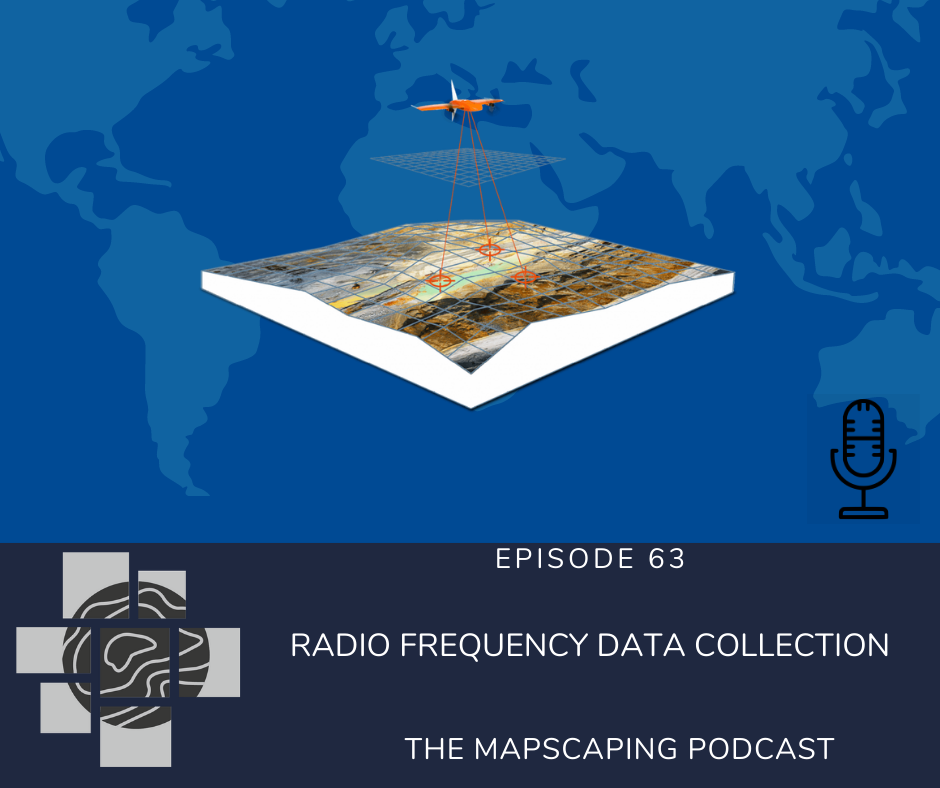 Remote sensing data collection using Radio Frequency GIS geospatial remote sensing podcast for digital geographers