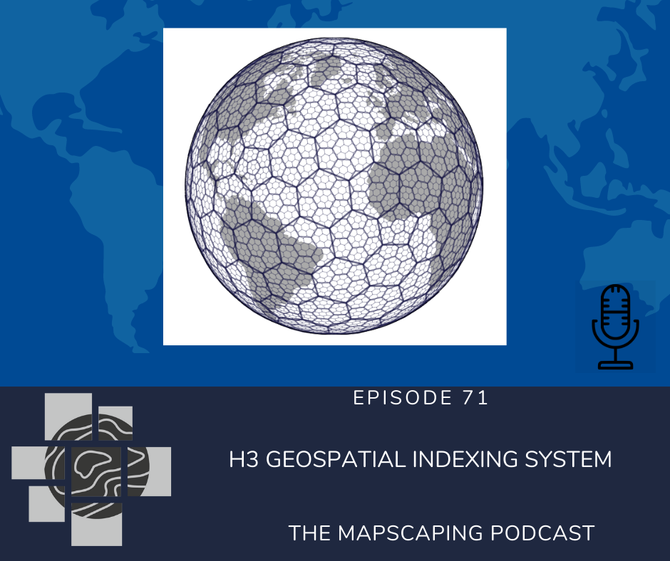 GIS podcast about the Uber's H3 geospatial grid system