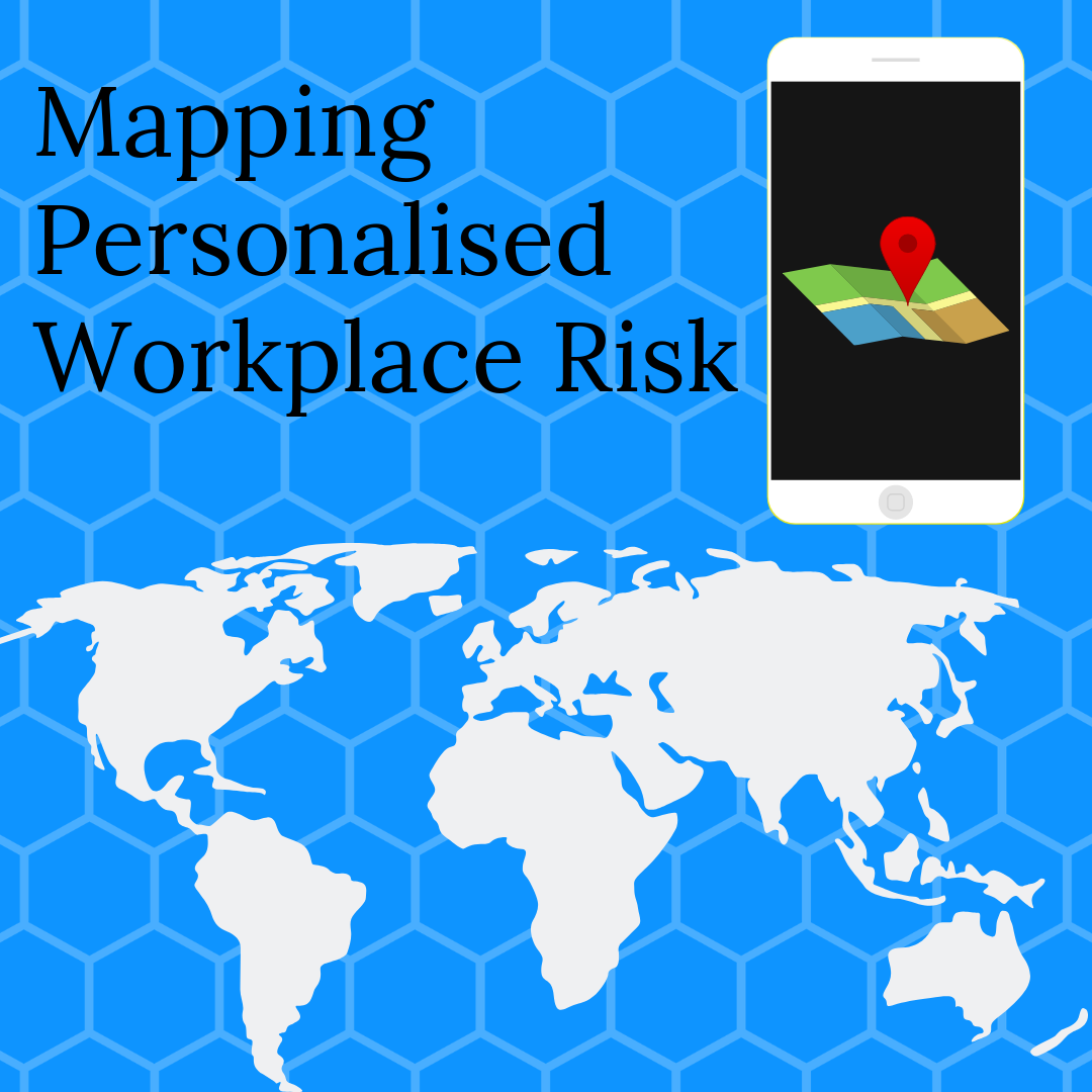 Mapping workplace risk using personal location and geofences