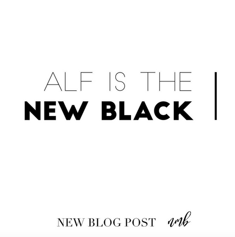 Newymummyreviews Alf is the New Black