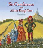 Sir Cumference and all the Kings Tens