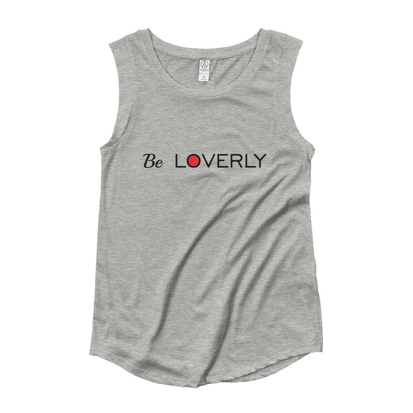 Be Loverly Ladies' Cap Sleeve T-Shirt