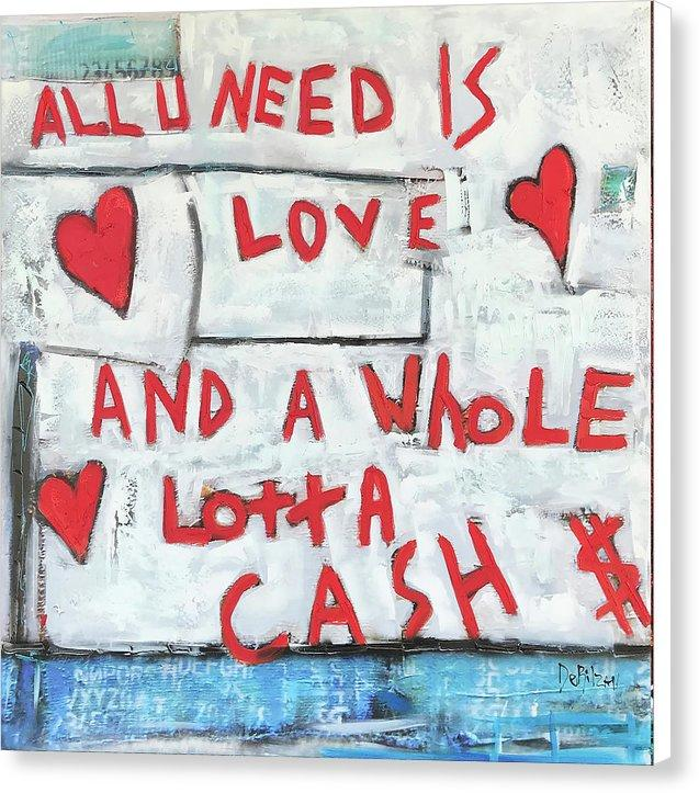 Love and Cash  - Canvas Print