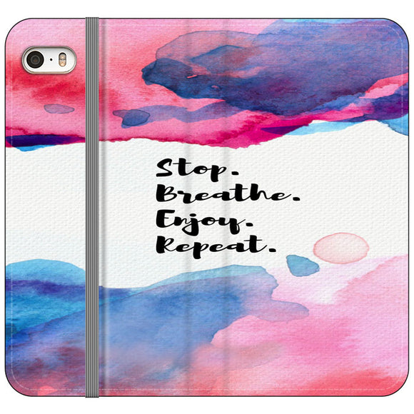 Stop Breathe Enjoy Repeat iPhone 5|5S|SE Flip Case | Frostedcase