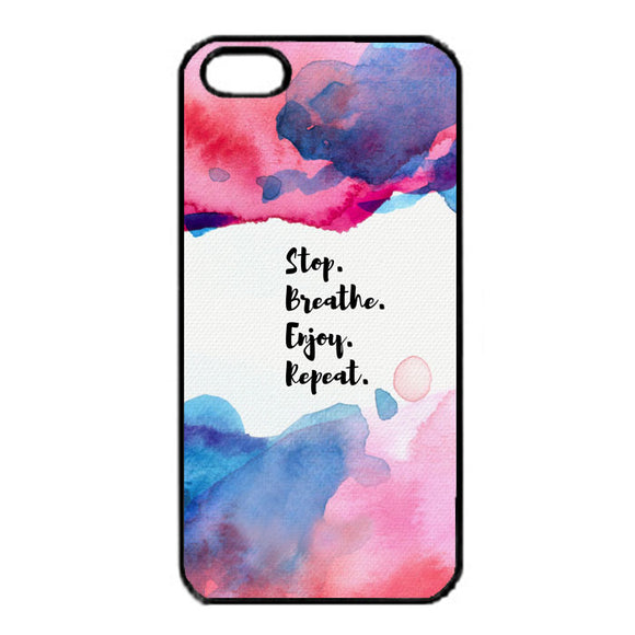 Stop Breathe Enjoy Repeat iPhone 5|5S|SE Case | Frostedcase