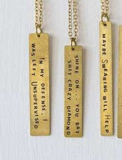 """Maybe swearing will help"" Necklace"