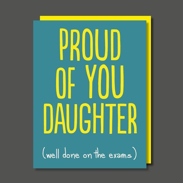 Proud Of You Daughter Exams Greeting Card