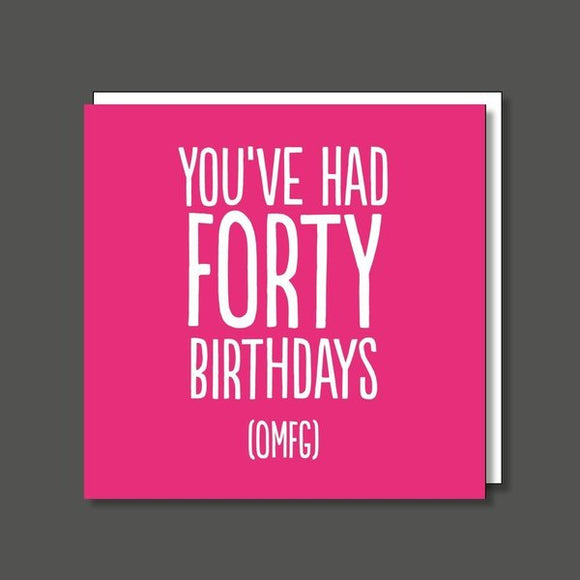 You're 40 OMFG 40th Birthday Card