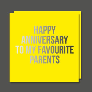 Happy Anniversary To My Favourite Parents Card
