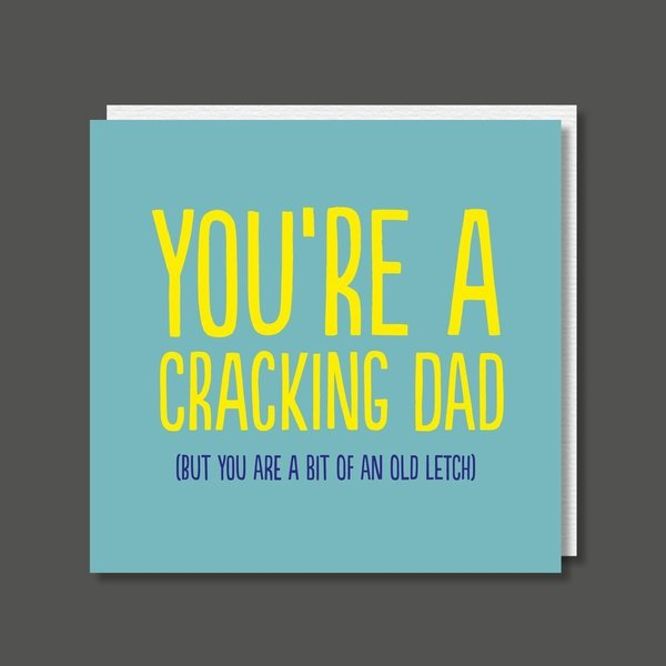 You're A Cracking Dad Birthday / Father's Day Card