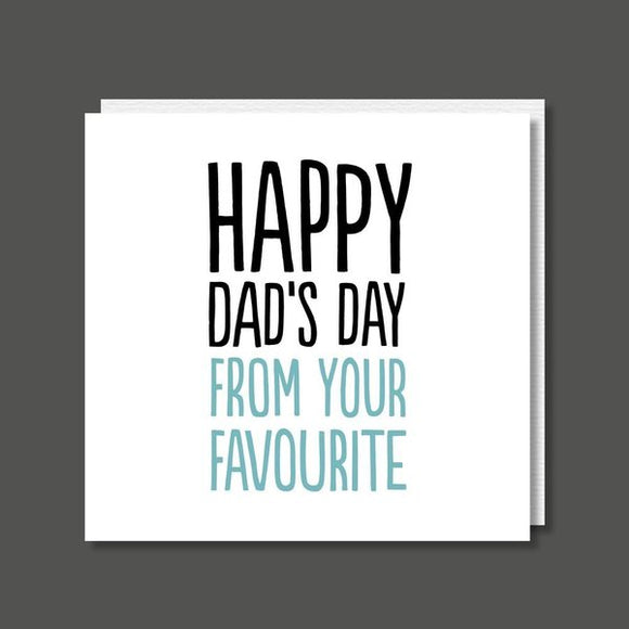 Happy Dad's Day From Your Favourite Fathers Day Card