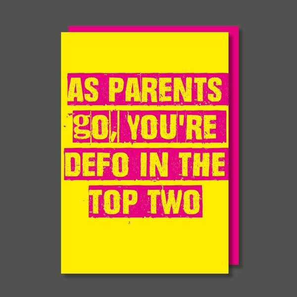 As Parent's Go Birthday / Father's / Mother's Day Card
