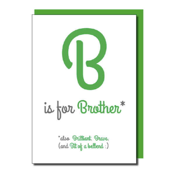 B Is For Brother Shiny Foiled Birthday Card