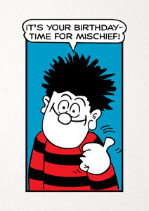 It's Your Birthday - Time For Mischief! Dennis The Menace Birthday Card