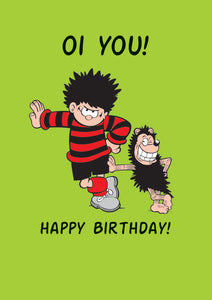 Oi You! Happy Birthday! Dennis The Menace Birthday Card