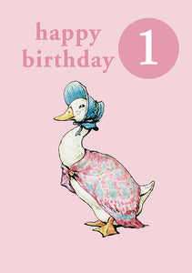 Happy Birthday 1, With Safe Pin Badge, Beatrix Potter Jemima Puddle Duck 1st Birthday Card