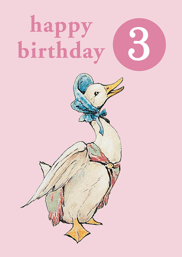 Happy Birthday 3, With Safe Pin Badge, Beatrix Potter Jemima Puddle Duck 3rd Birthday Card
