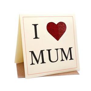 I Heart Mum Tweed Fabric Greeting / Mother's Day Card