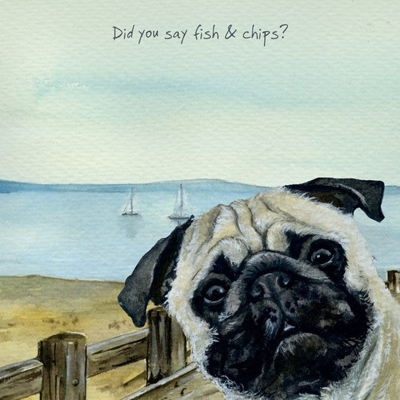 Pug Dog (Fish & Chips?) Greeting / Birthday Card