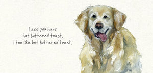 Golden Retriever Dog (Hot Buttered Toast) Greeting / Birthday Card