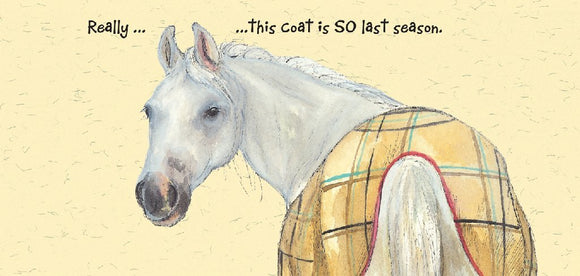 White Horse (This Coat Is So Last Season) Greeting / Birthday Card