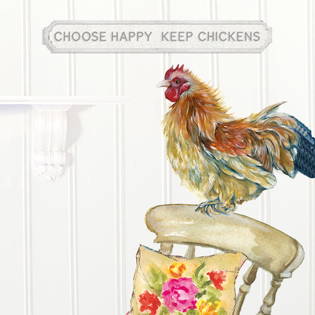 Choose Happy Keep Chickens Greeting / Birthday Card