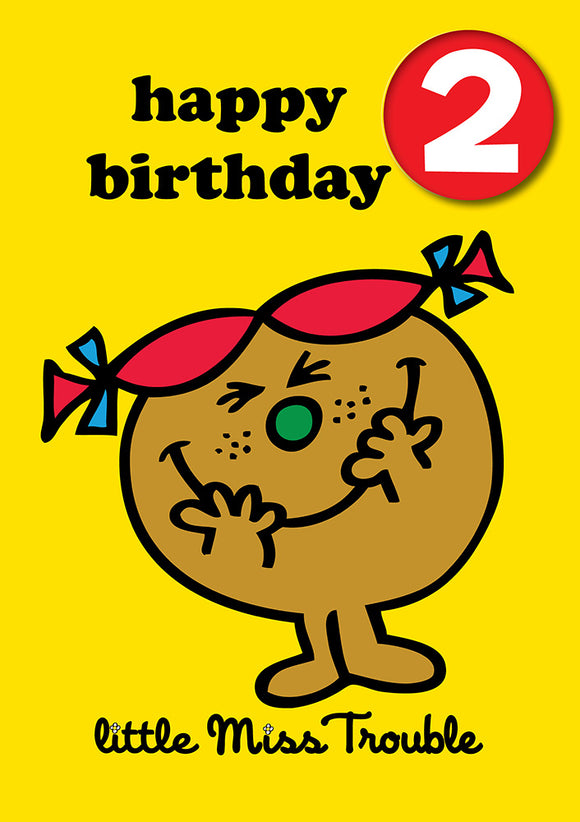 Happy Birthday 2, With Safe Pin Badge, Little Miss Trouble Mr Men / Little Miss 2nd Birthday Card