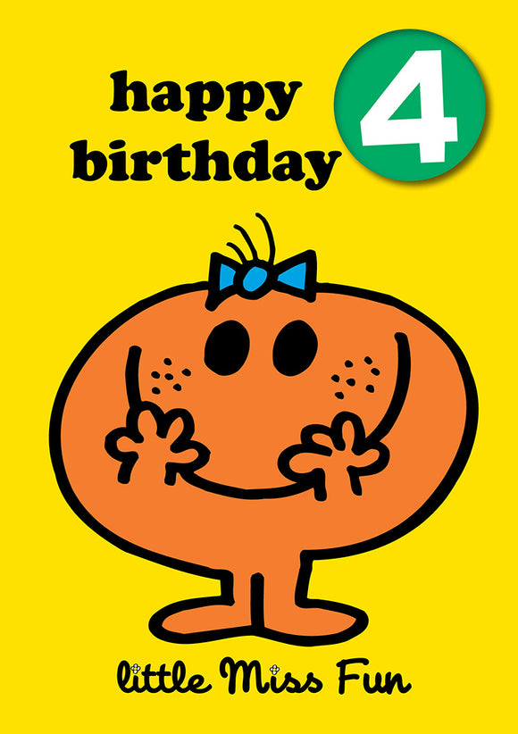 Happy Birthday 4, With Safe Pin Badge, Little Miss Fun Mr Men / Little Miss 4th Birthday Card