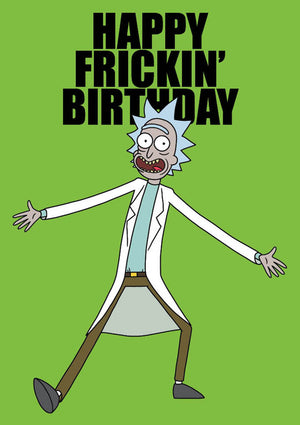 Happy Frickin' Birthday Rick And Morty Birthday Card