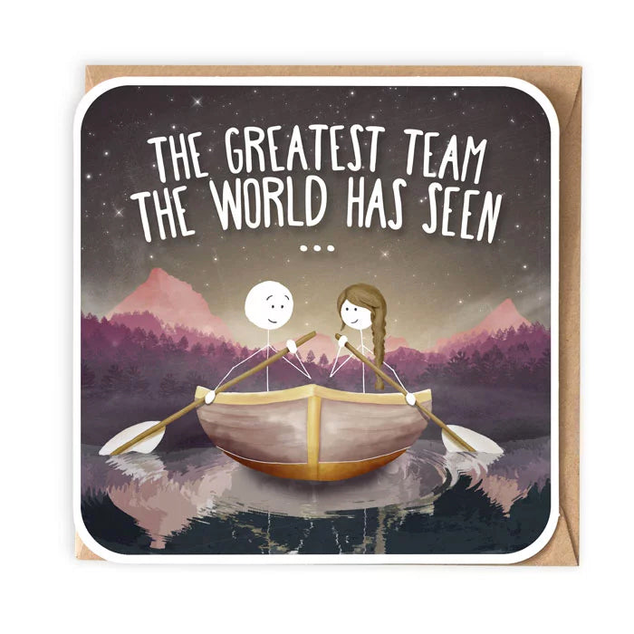 The Greatest Team The World Has Seen Birthday / Anniversary Card